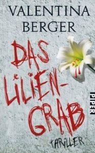 Rezension: Das Liliengrab von Valentina Berger