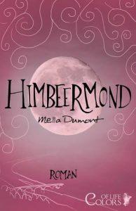 [Rezension] Himbeermond von Mella Dumont