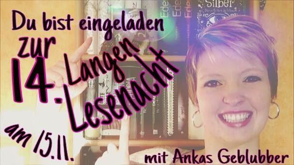 14. Lange Lesenacht bei Ankas Geblubber