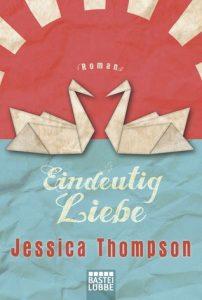 [Rezension] Eindeutig Liebe von Jessica Thompson