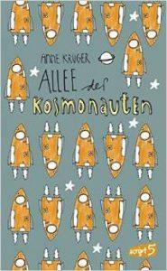 [Rezension] Allee der Kosmonauten von Anne Krüger