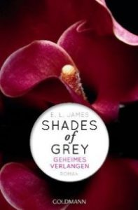 [Rezension] Shades of Grey Geheimes Verlangen - E L James