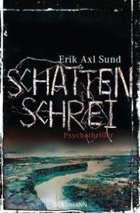 [Rezension] Schattenschrei von Erik Axl Sund