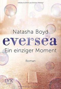 [Rezension] Eversea - Ein einziger Moment von Natasha Boyd