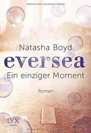 Eversea – Ein einziger Moment