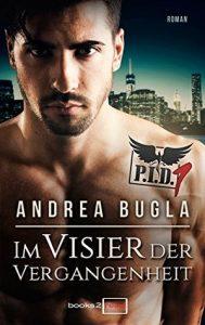 [Rezension]  P.I.D. 1 - Im Visier der Vergangenheit von Andrea Bugla