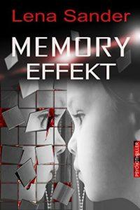 [Rezension] Memory Effekt von Lena Sander