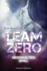 Team Zero – Heißkaltes Spiel