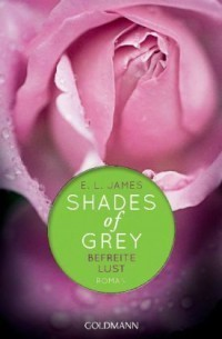 Shades of Grey – Befreite Lust