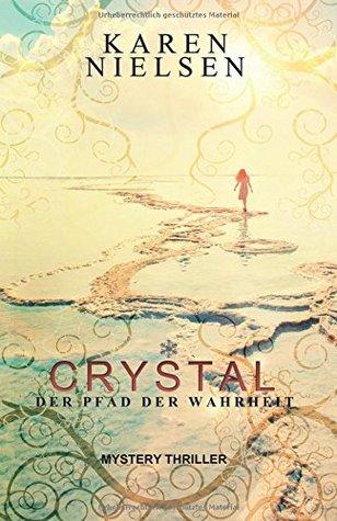 [Rezension] Crystal - Der Pfad der Wahrheit von Karen Nielsen