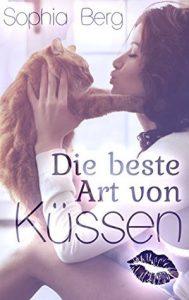 [Rezension] Die beste Art von Küssen von Sophia Berg