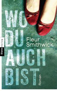 [Rezension] Wo du auch bist von Fleur Smithweck