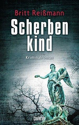 [Rezension] Scherbenkind von Britt Reißmann