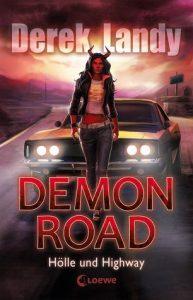 [Rezension] Demon Road -Hölle und Highway Band 1 von Derek Landy