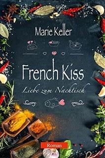 French Kiss – Liebe zum Nachtisch