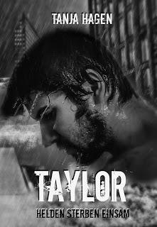 Taylor – Helden sterben einsam