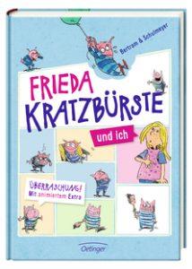 [Rezension] Frieda Kratzbürste und ich von Bertram und Schulmeyer