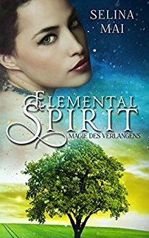Elemental Spirit – Magie des Verlangens