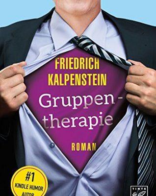 [Rezension] Gruppentherapie von Friedrich Kalpenstein