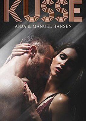 [Rezension] Unvergessliche Küsse von Anja Hansen