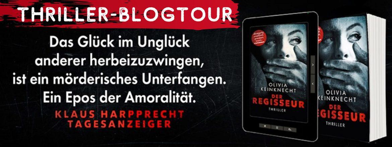 [Blogtour] Der Regisseur von Olivia Kleinknecht