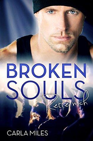Broken Souls: Rette mich
