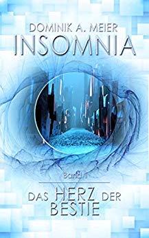 Insomnia: Das Herz der Bestie