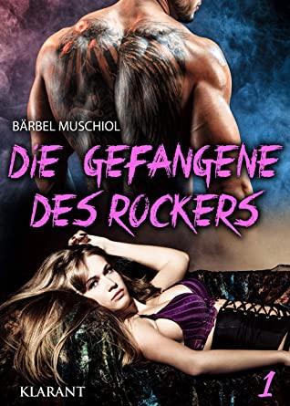 Die Gefangene des Rockers 1